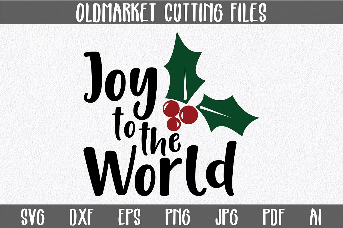 Joy to the World SVG Cut File - Christmas SVG example image 1