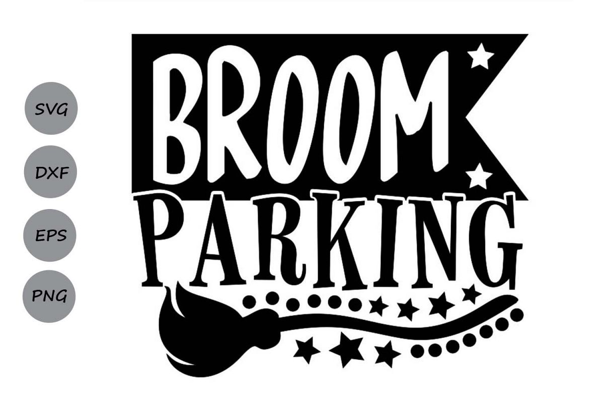 Broom Parking Svg, Halloween Svg, Witch Svg, Witch Broom Svg example image 1