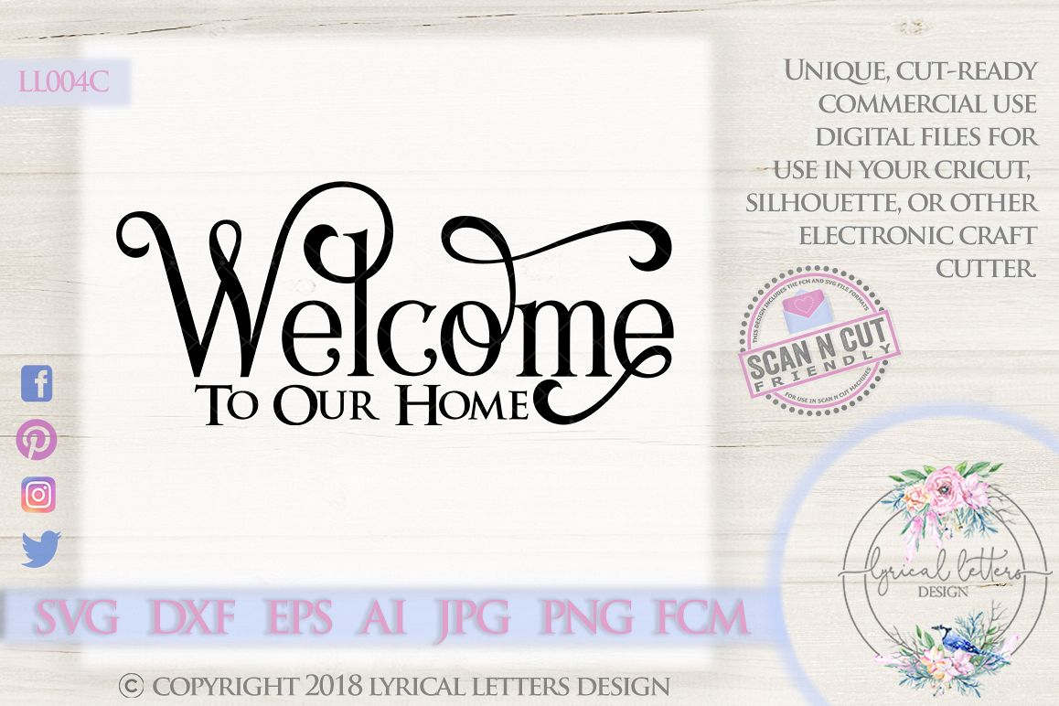Welcome To Our Home SVG Cut File LL004C example image 1