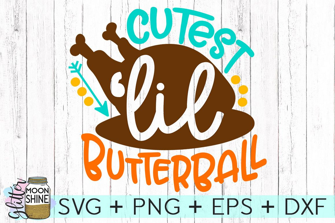 Cutest Lil' Butterball SVG DXF PNG EPS Cutting Files example image 1