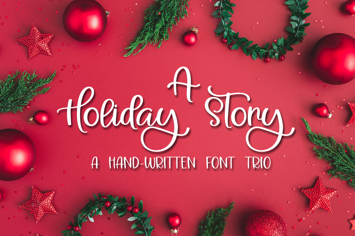 A Holiday Story - A Christmas Hand-Written Font Trio example image 1