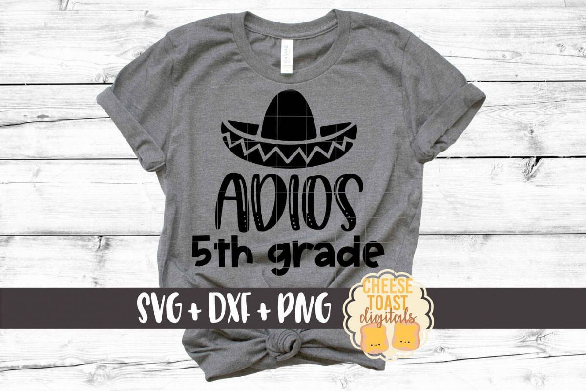 Adios 5th Grade - Last Day of School SVG PNG DXF Cut Files example image 1