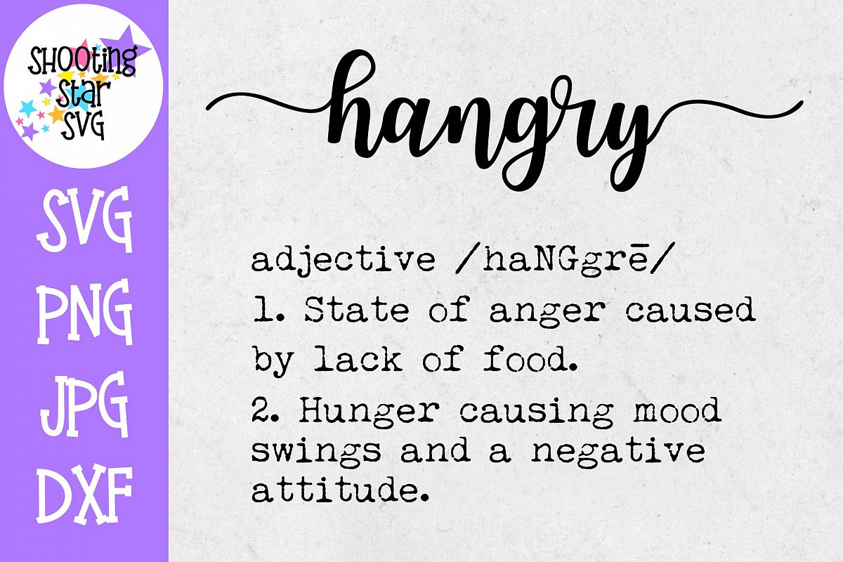 Hangry Definition SVG - Funny Definition SVG example image 1