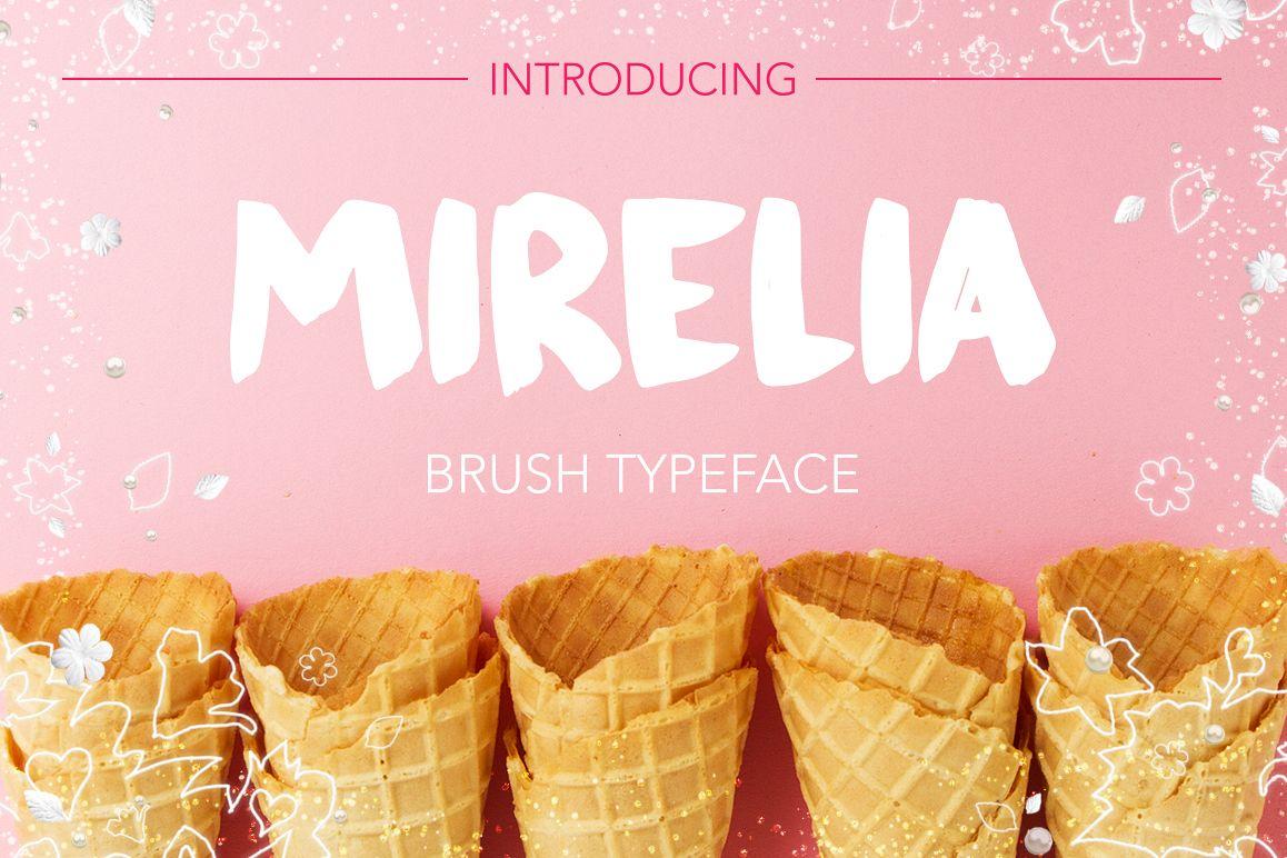 Mirelia font - brush typeface example image 1