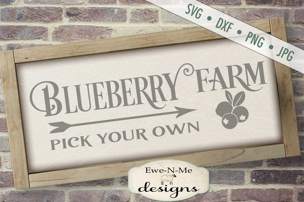 Blueberry Farm - Pick Your Own - Farm Rustic - SVG DXF Files example image 1