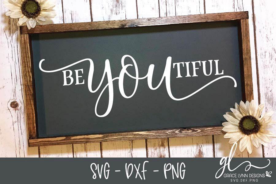 BeYouTiful - Digital Cutting File - SVG, DXF & PNG example image 1