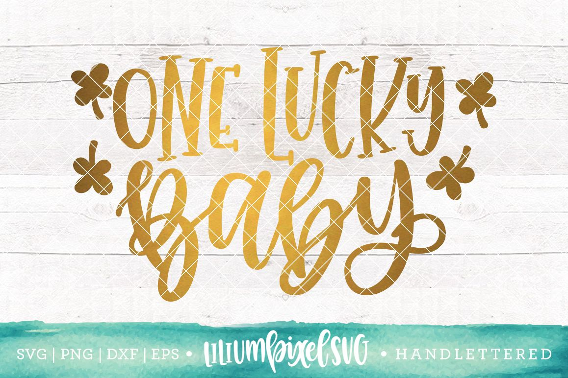 One Lucky Baby / SVG PNG DXF EPS file example image 1