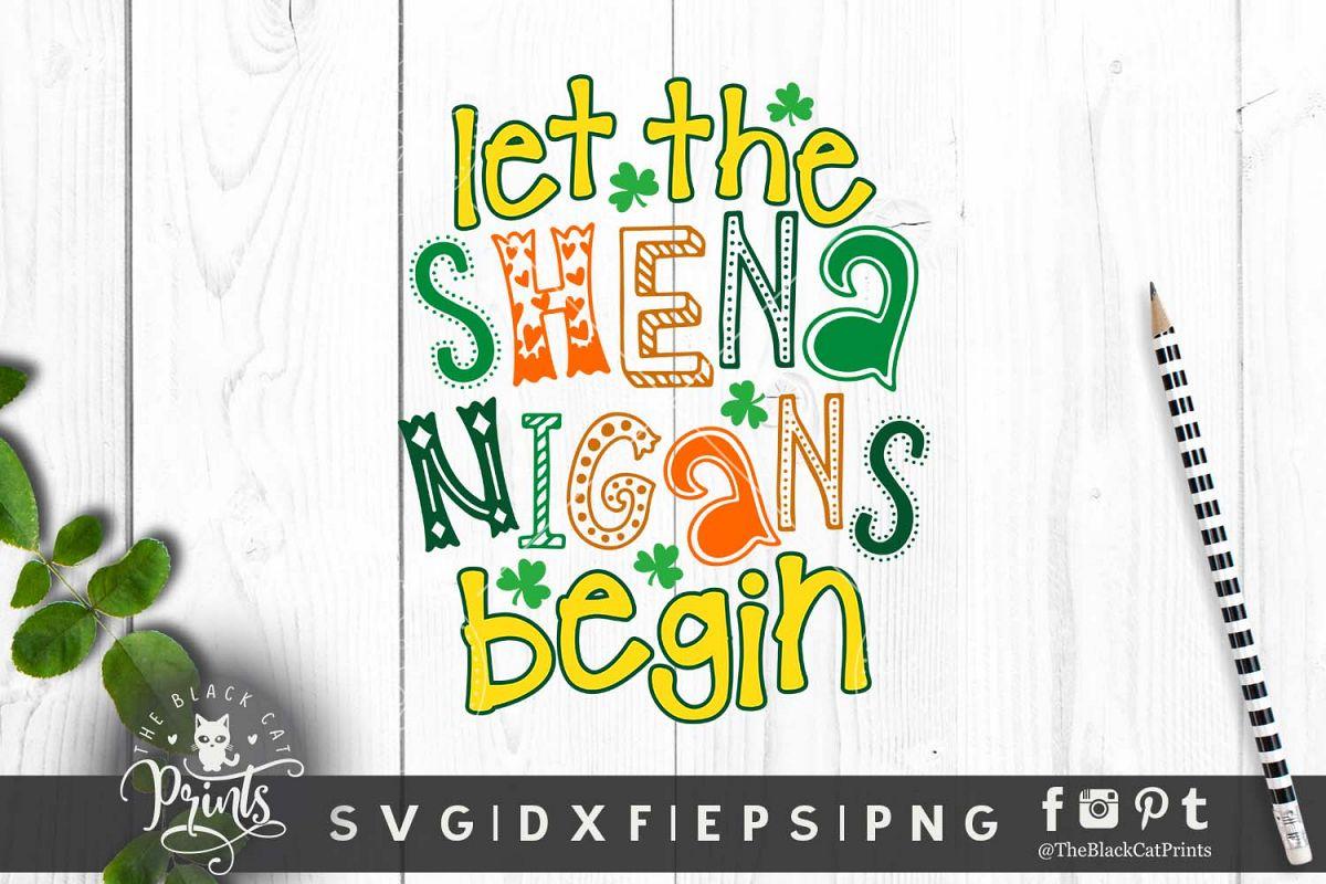 Let the Shenanigans begin SVG DXF EPS PNG example image 1