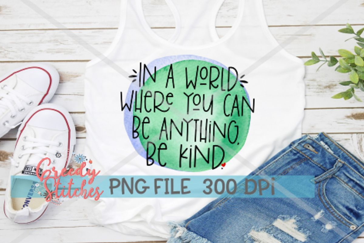 Be Kind PNG | Sublimation PNG example image 1