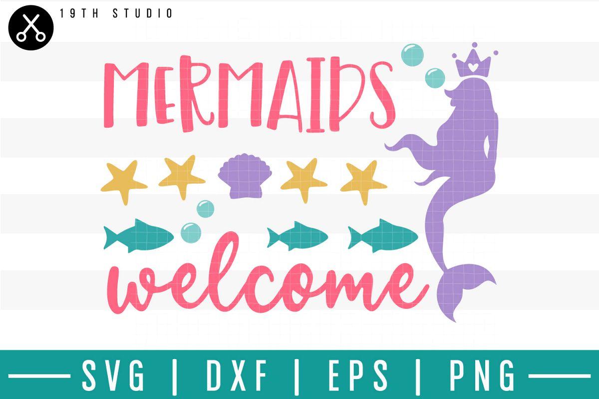 Mermaids welcome SVG| Mermaid SVG example image 1