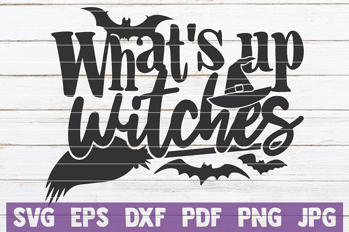 What's Up Witches SVG Cut File example image 1