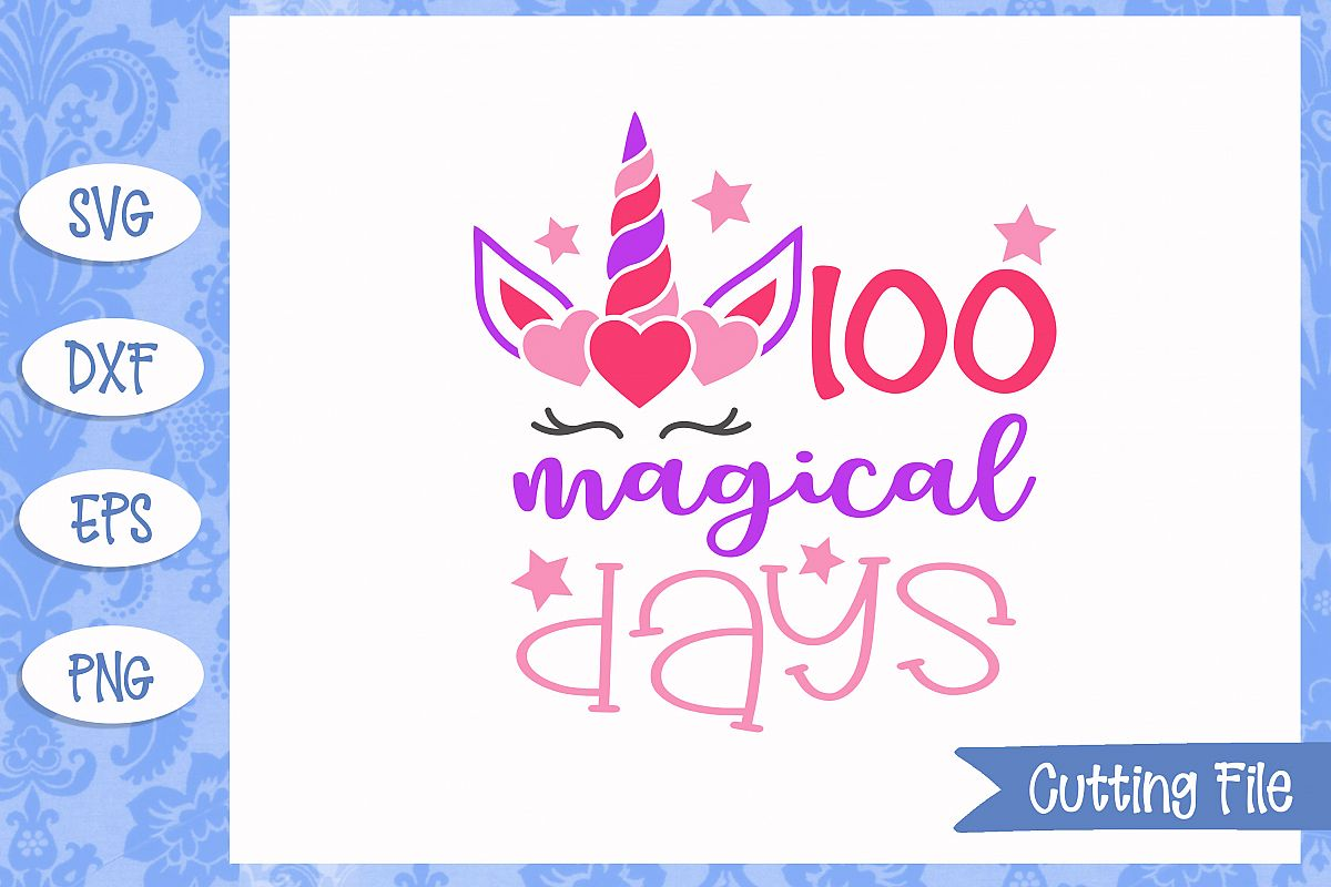 100 magical days SVG File example image 1