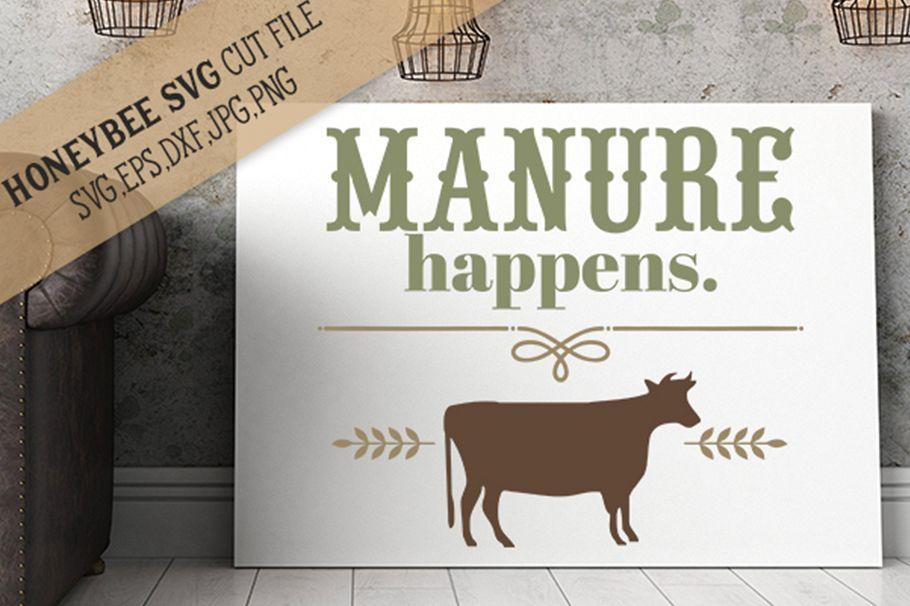 Manure Happens svg example image 1