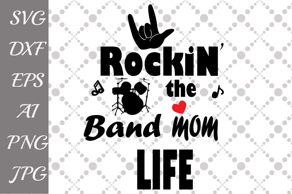 Rockin' the Band Mom Life Svg example image 1