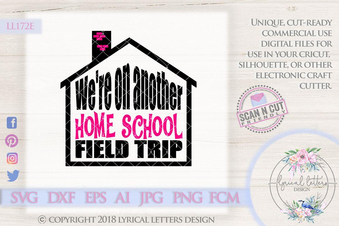 Home School Field Trip SVG Cut File LL172E example image 1