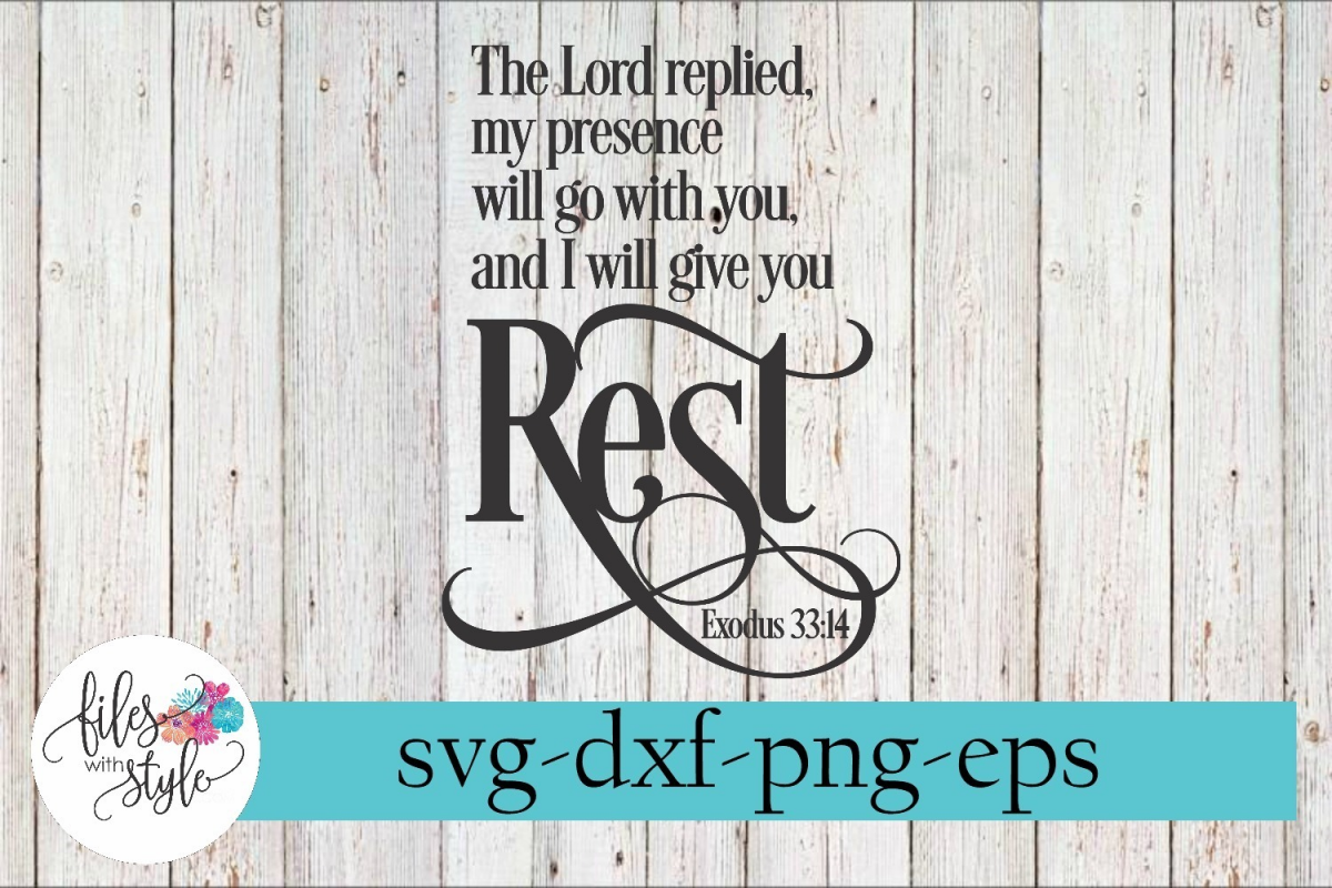 I Will Give You Rest Exodus 33 Christian SVG Cutting Files example image 1