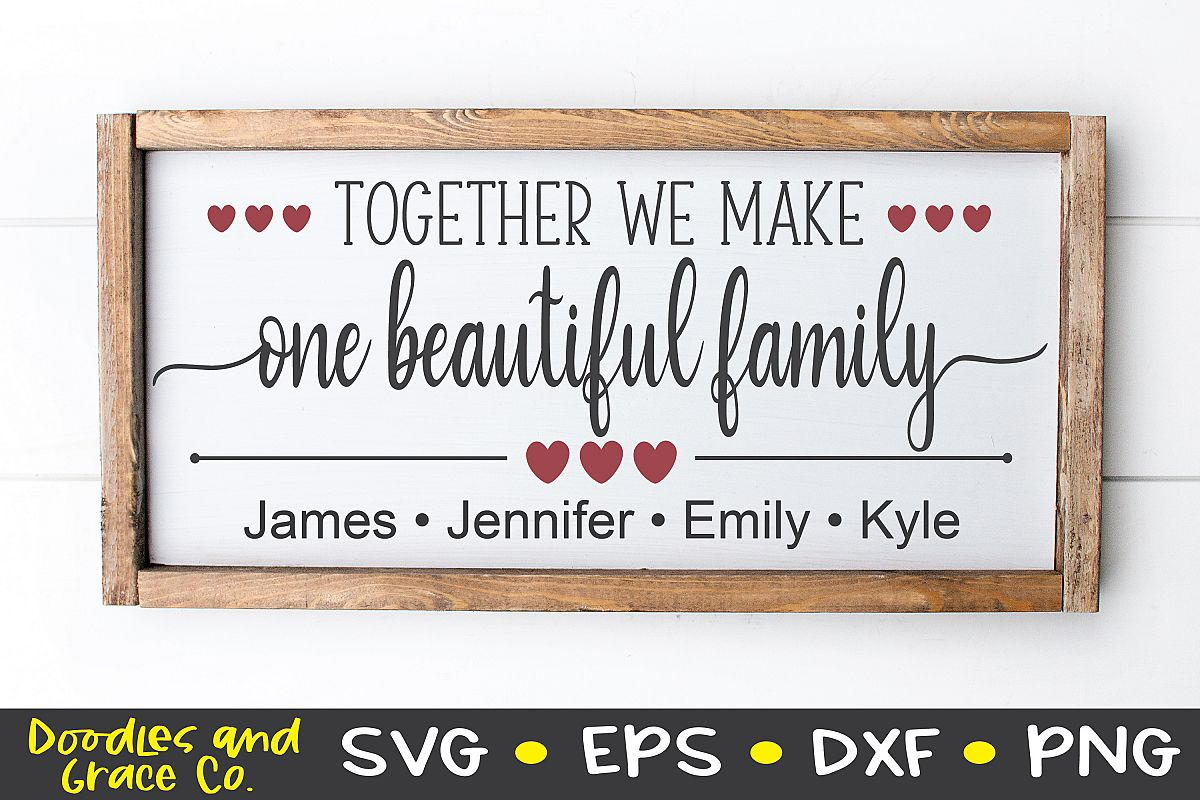 Together We Make One Beautiful Family - Family SVG - SVG - E example image 1