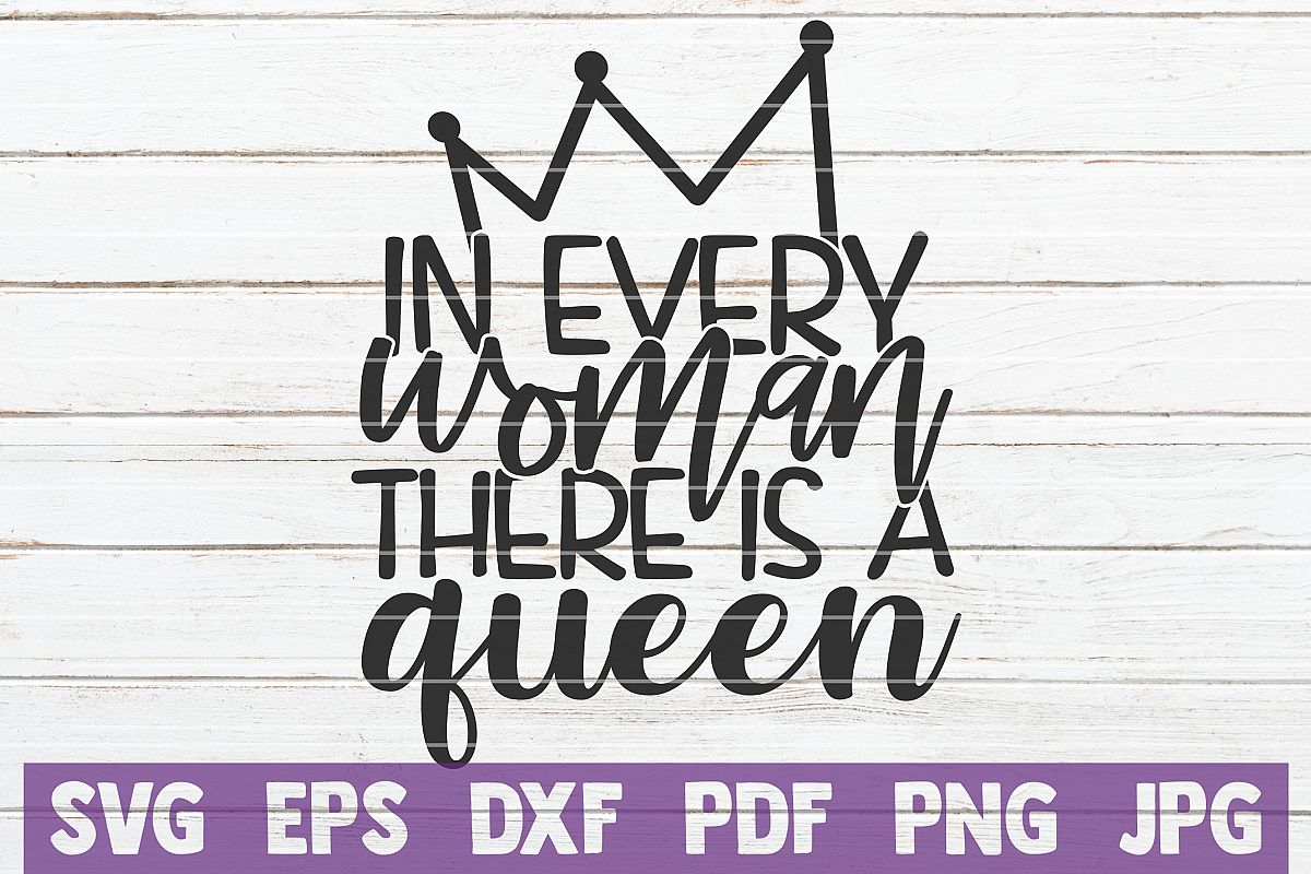 In Every Woman There Is A Queen SVG Cut File example image 1