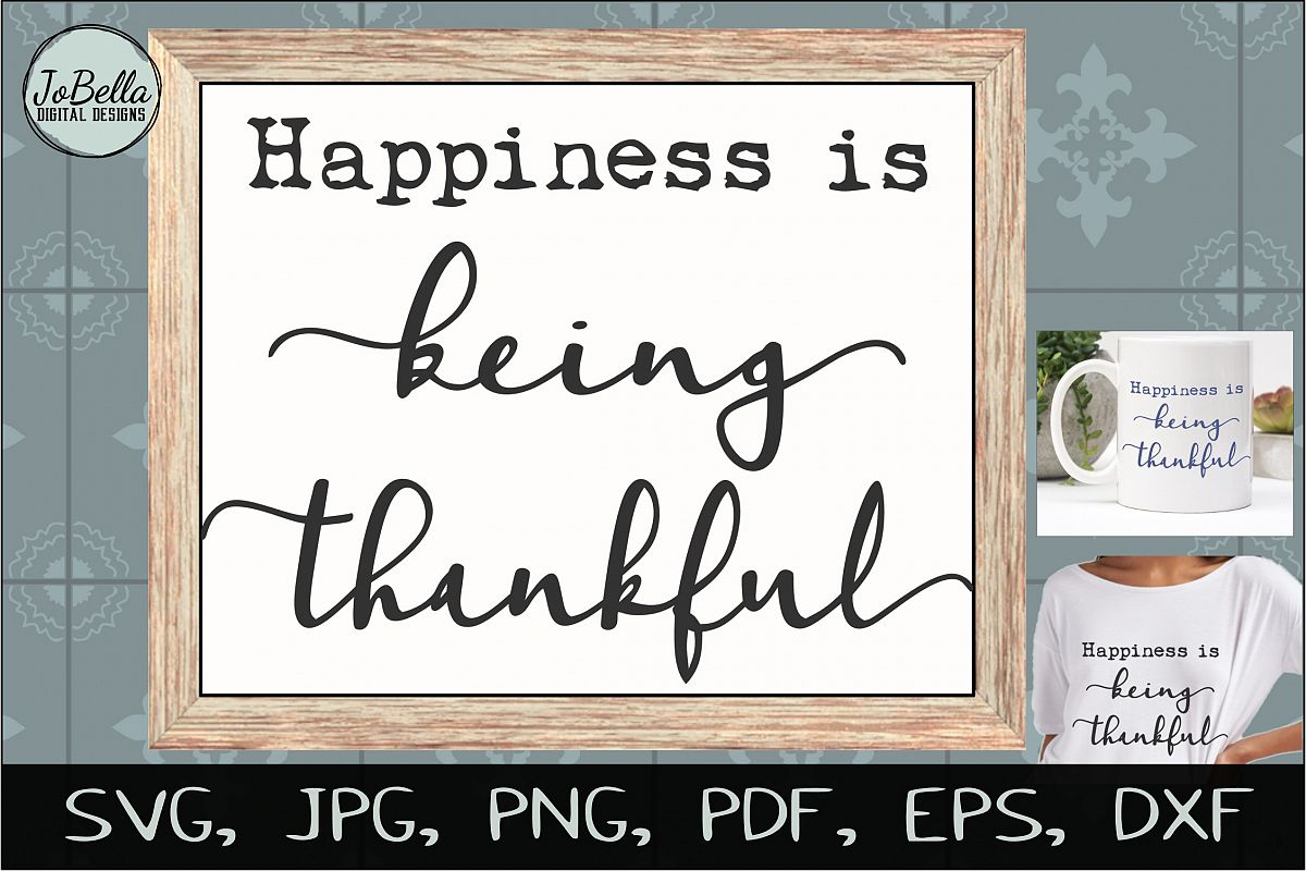 Being Thankful Thanksgiving SVG, Sublimation PNG & Printable example image 1