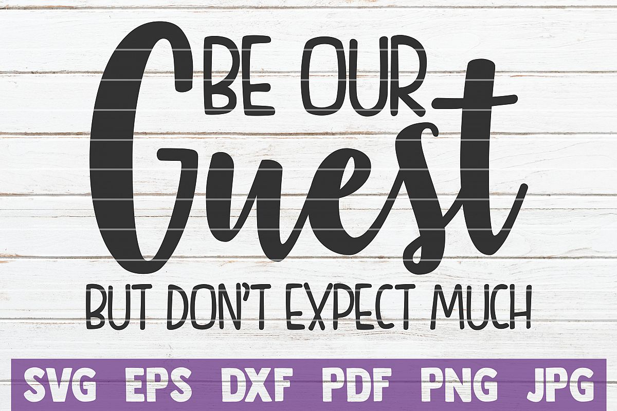 Be Our Guest But Don't Expect Much example image 1