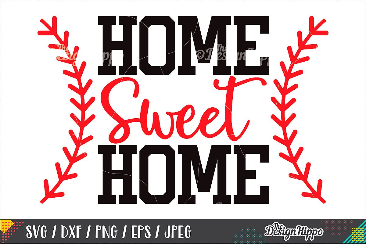 Home Sweet Home SVG, Baseball Stitches SVG, DXF PNG Cut File example image 1