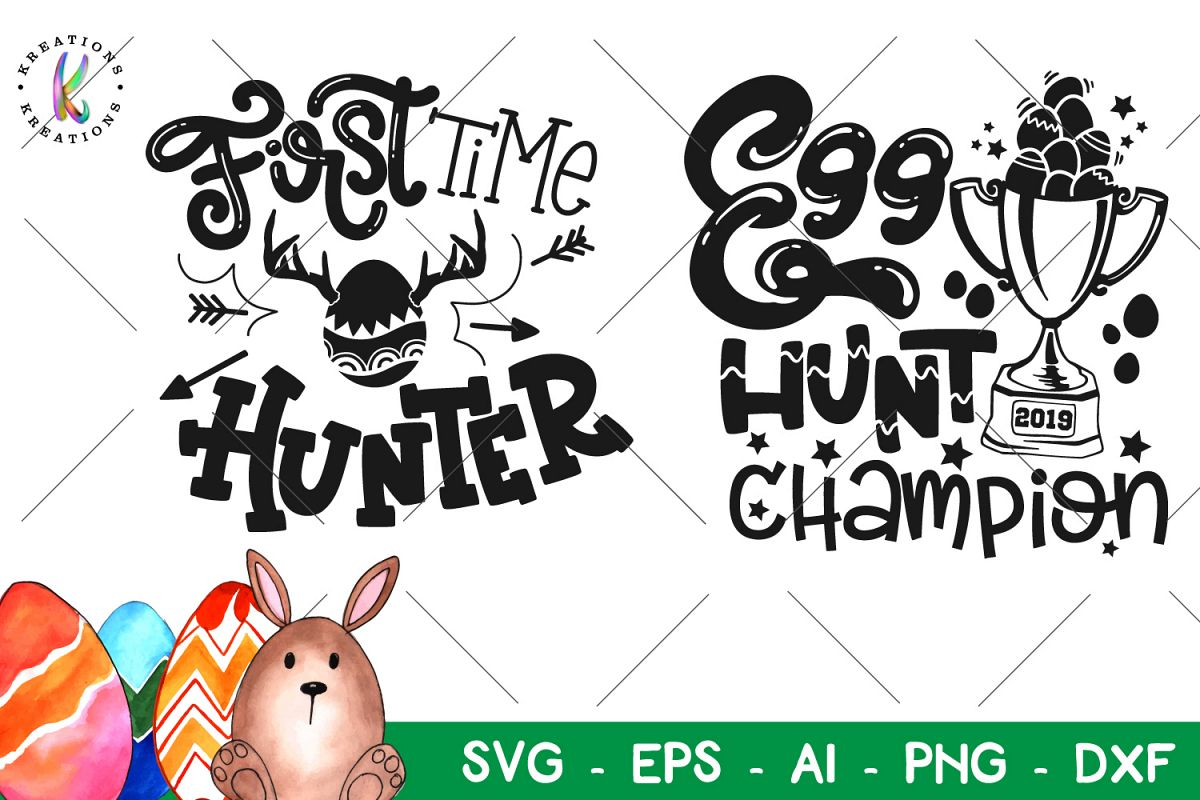 Easter svg Egg Hunt Champion SVG First time Hunter SVG example image 1