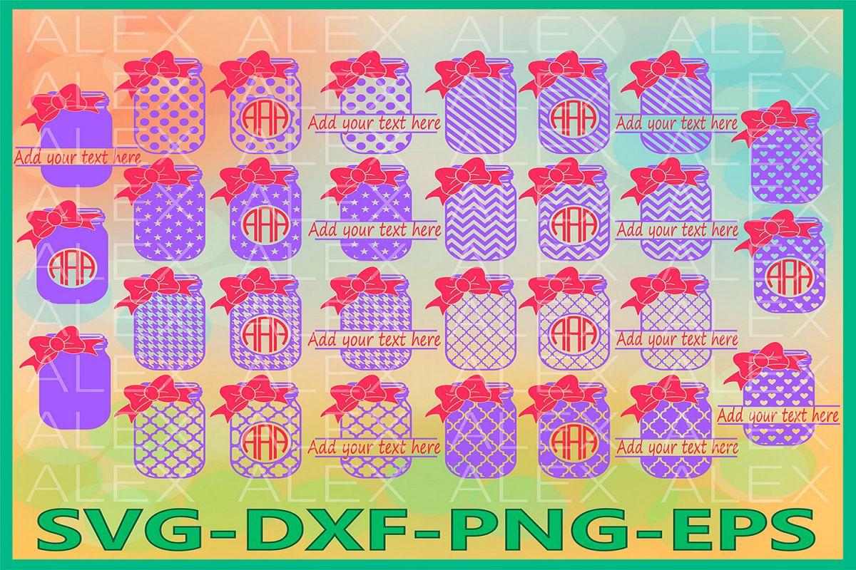 Mason Jar Svg, Bow Monogram svg, Polka Dot Mason Jar example image 1