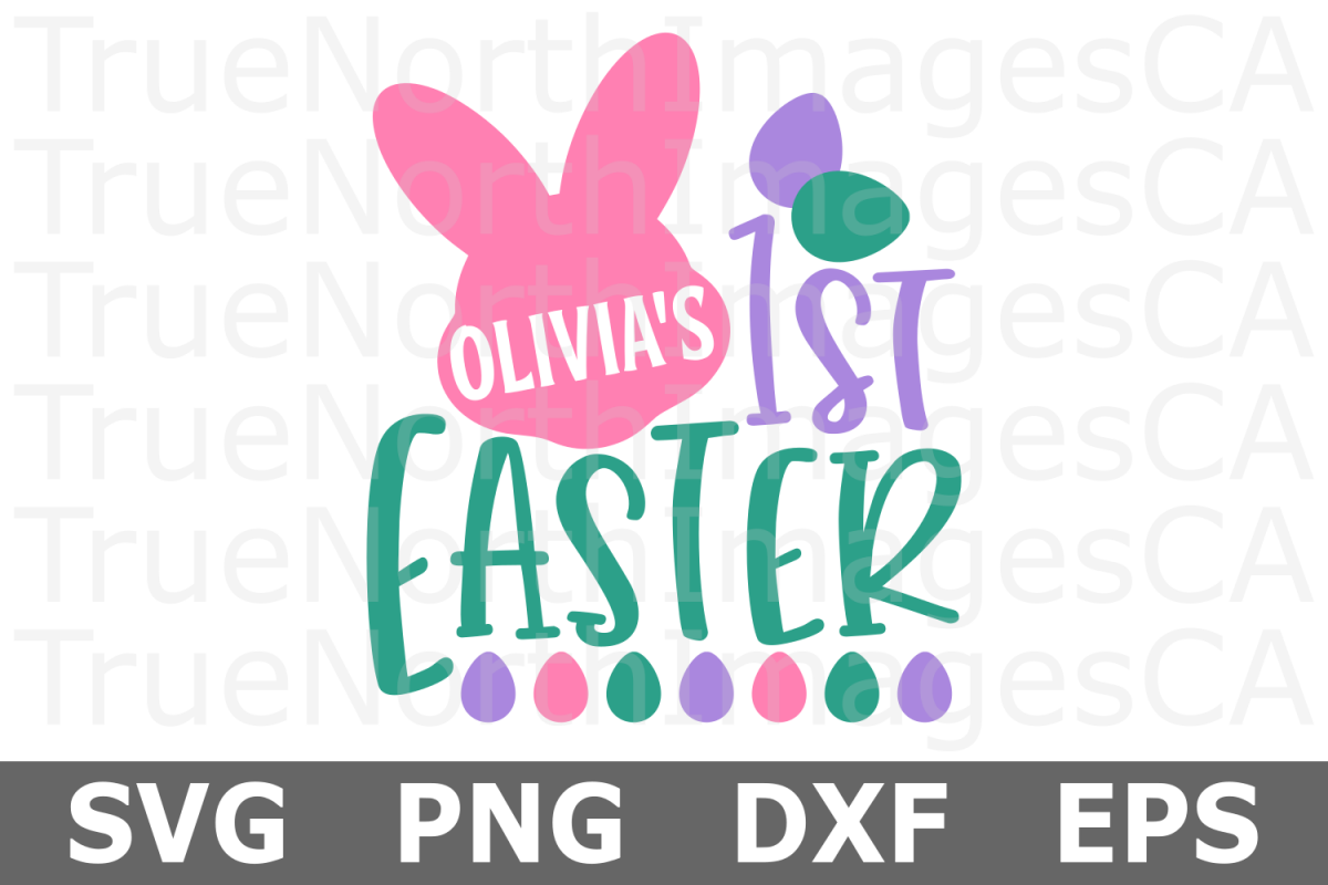 Personalized 1st Easter - An Easter SVG Cut File example image 1