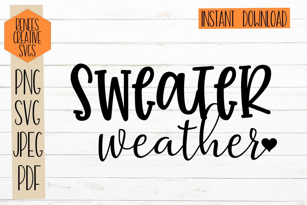 Sweater Weather| Fall quotes| SVG Cutting File