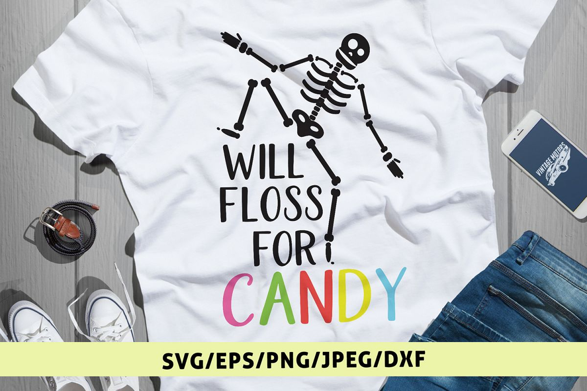 Will Floss For Candy - Halloween SVG EPS DXF PNG Cut Files example image 1