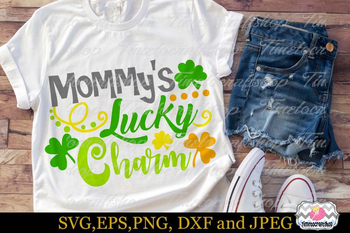 SVG, Dxf, Eps & Png St Patrick's Mommy's Lucky Charm example image 1
