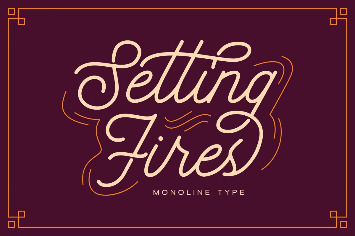 Seting Fires - Monoline Type example image 1