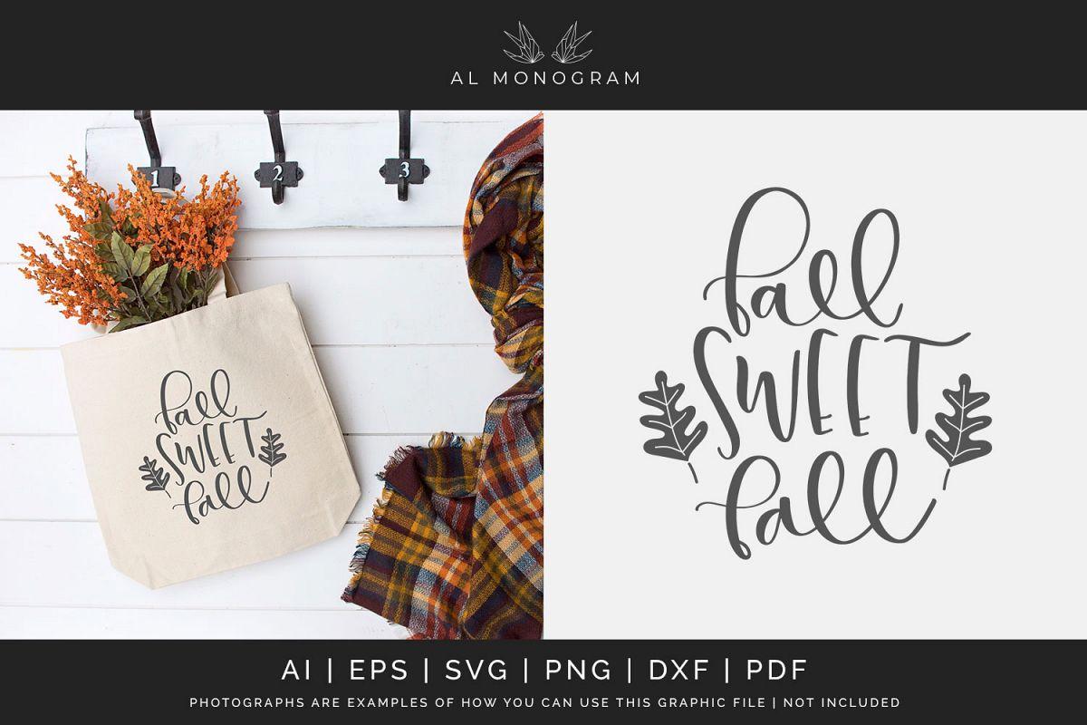 Fall Sweet Fall SVG Digital Laser Cut File example image 1