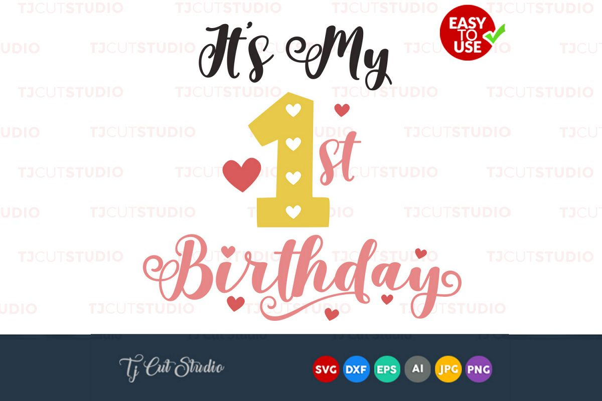 my first birthday svg, birthday party svg, birthday svg design Files for Silhouette Cameo or Cricut, Commercial & Personal Use. example image 1