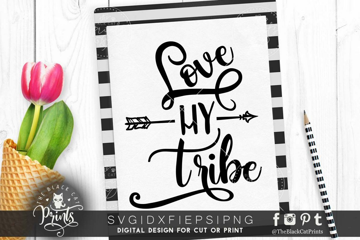 Love my tribe - Arrow SVG PNG EPS DXF example image 1