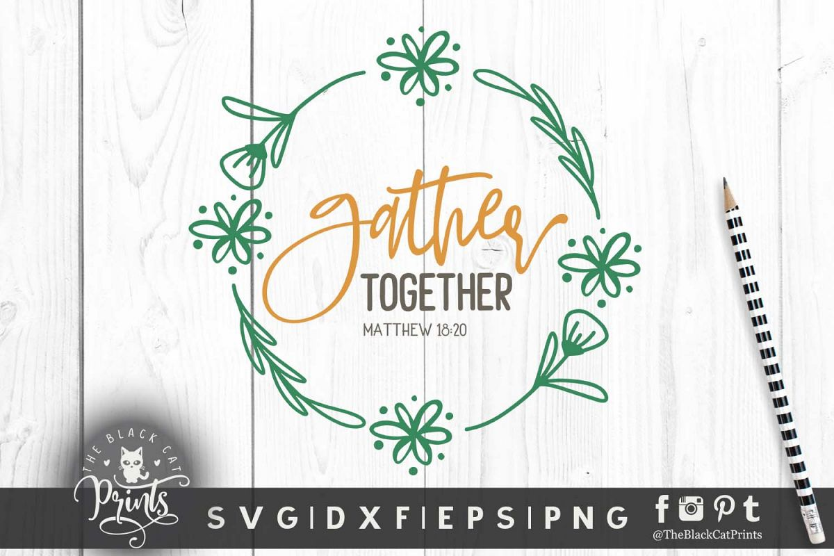 Gather together, Matthew 18 20 SVG DXF EPS PNG example image 1