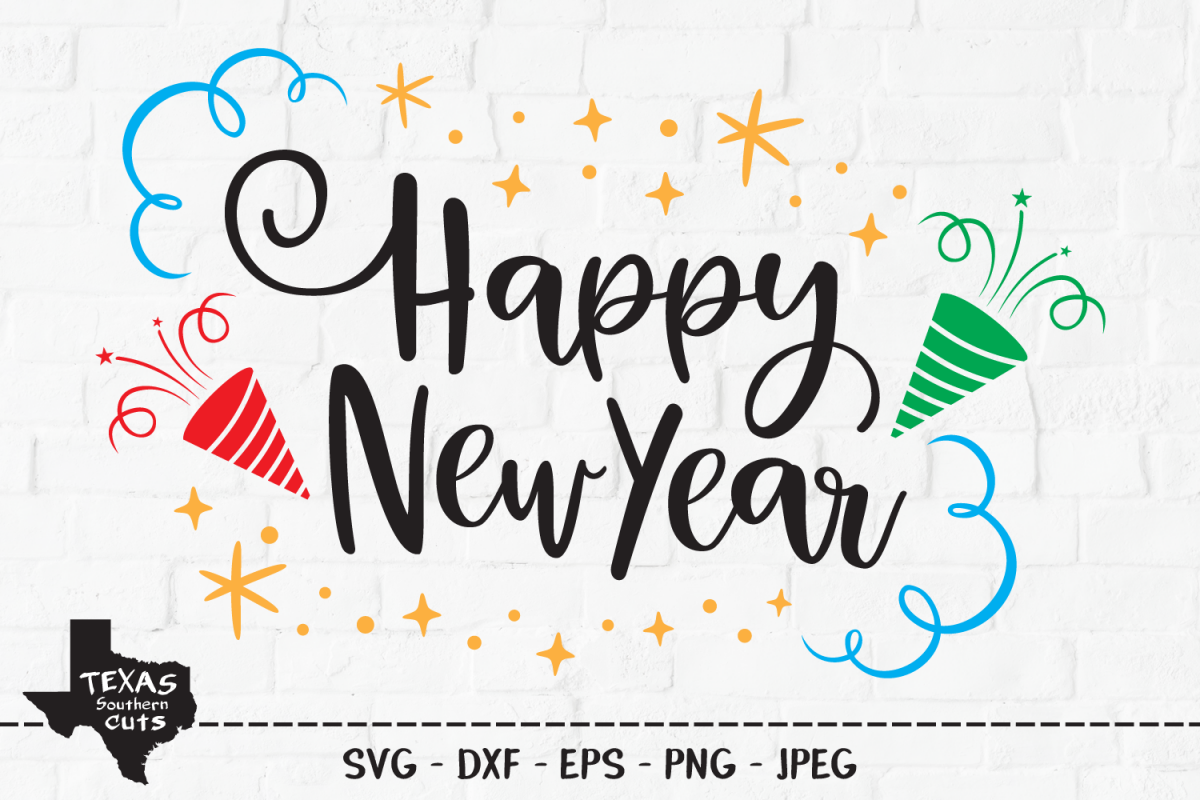 Happy New Year SVG, Cut File, Happy New Year's Shirt Design example image 1