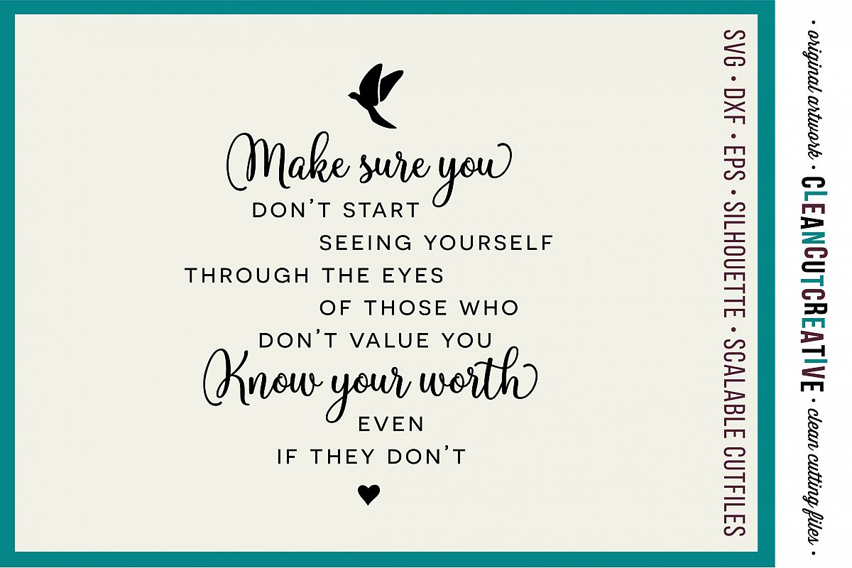 Make sure you KOW YOUR WORTH - Inspiring Quote - SVG DXF EPS PNG - Cricut & Silhouette - clean cutting files example image 1