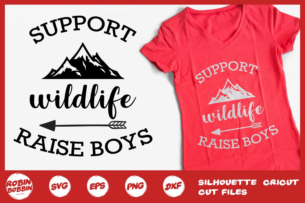 Support Wildlife Raise Bouts Svg - Mother SVG DXF Crafts example image 1