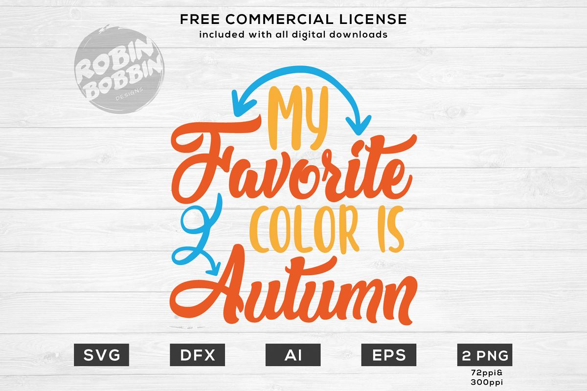 My Favorite Color Is Autumn - Fall SVG File example image 1