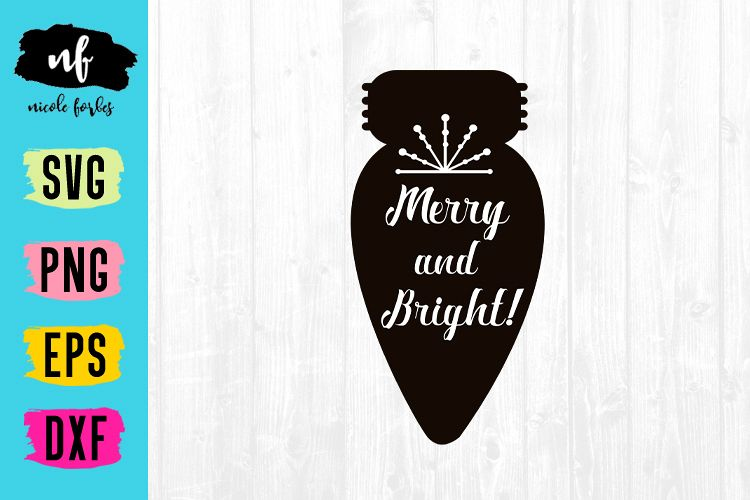 Merry & Bright Christmas SVG example image 1