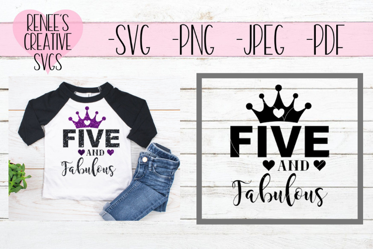 Five and fabulous   Birthday   SVG Cutting File example image 1