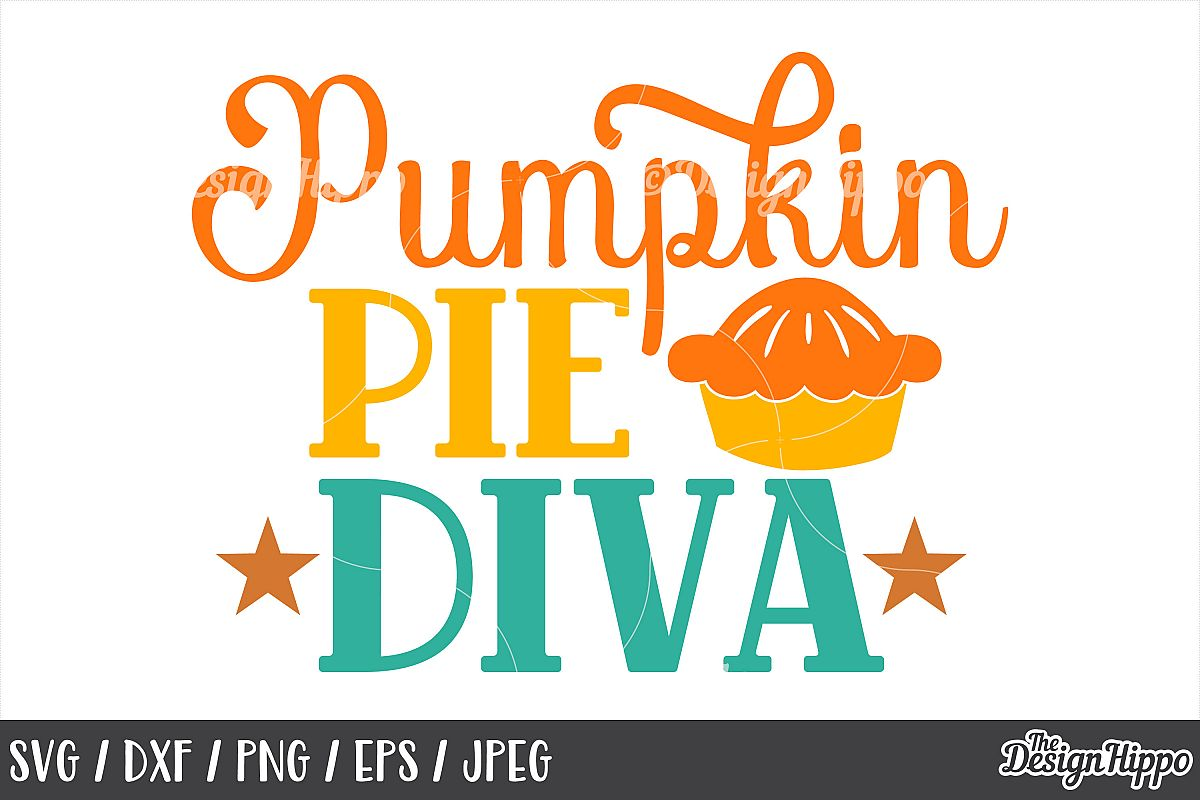 Pumpkin pie diva, SVG, Fall, Autumn, Pumpkin, Sayings, PNG example image 1