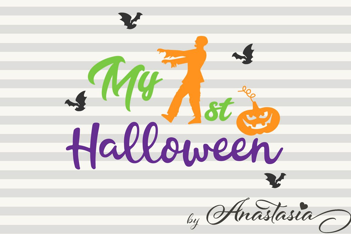 My First Halloween SVG Cutting File - Halloween Cut Ready SVG - Halloween  Quotes for Kids