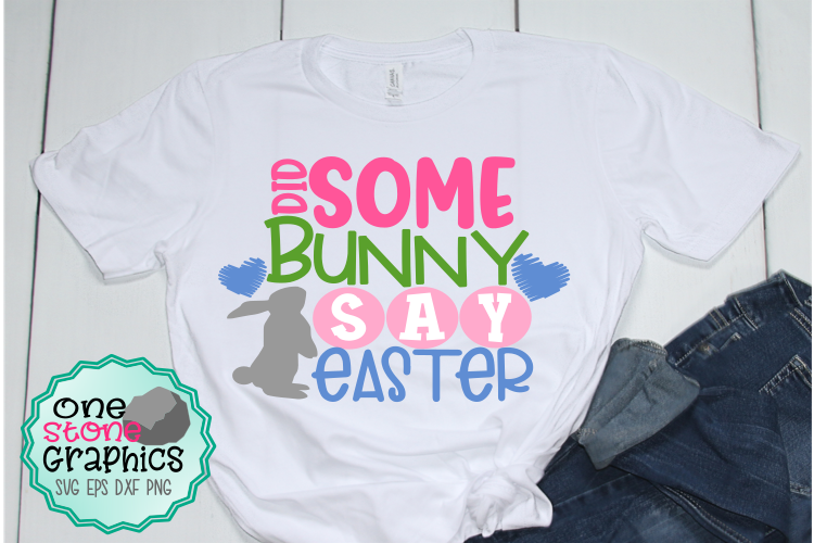 Did some bunny say easter svg,easter svg,easter svgs example image 1