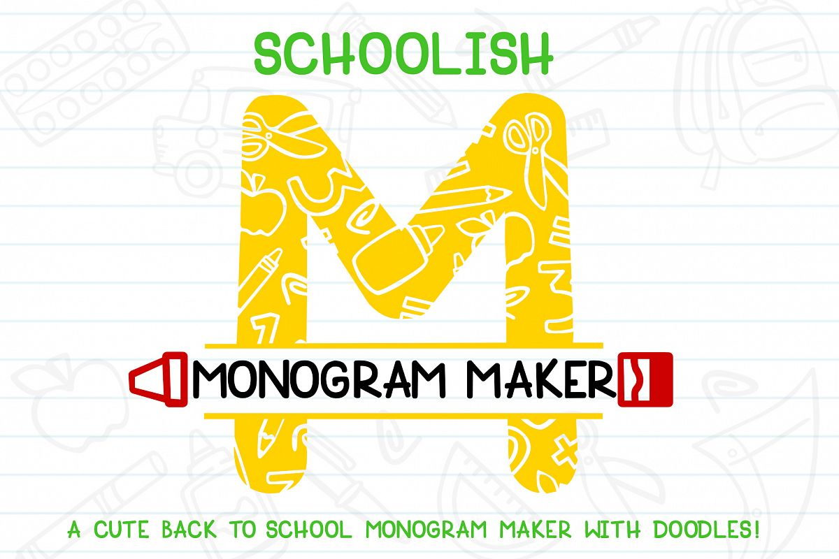 Schoolish Monogram Maker| Back to school font|Free Doodles example image 1