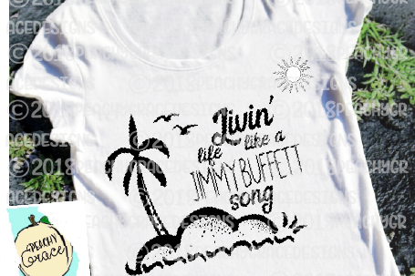 Livin Life Like Jimmy Buffet Song T-shirt SVG example image 1