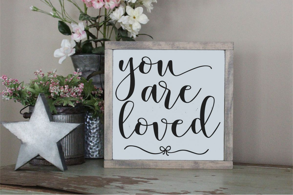 You Are Loved SVG, Wedding, Love, Sublimation example image 1