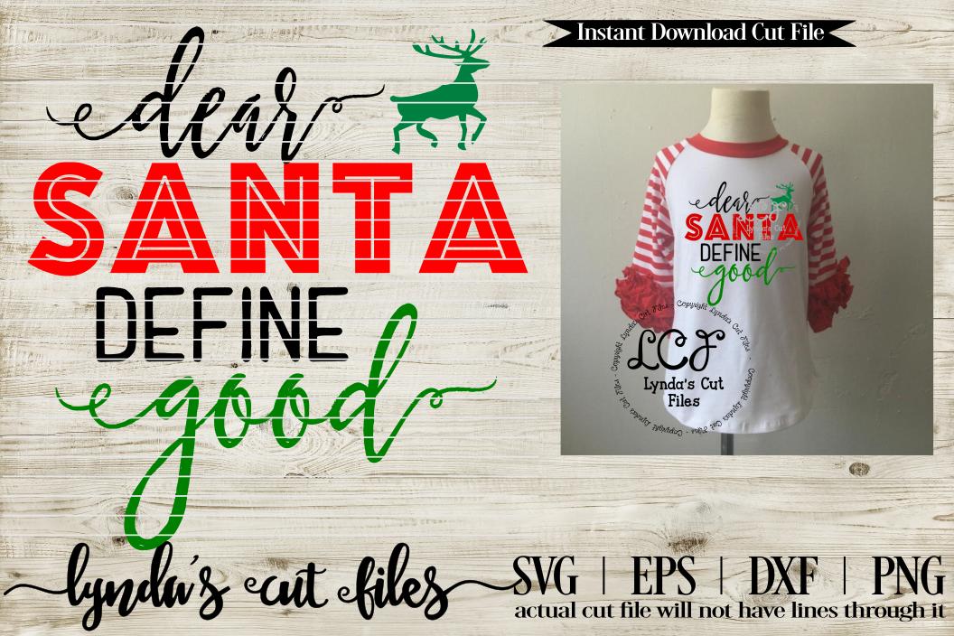 Dear Santa Define Good//Christmas//SVG//EPS//DXF example image 1