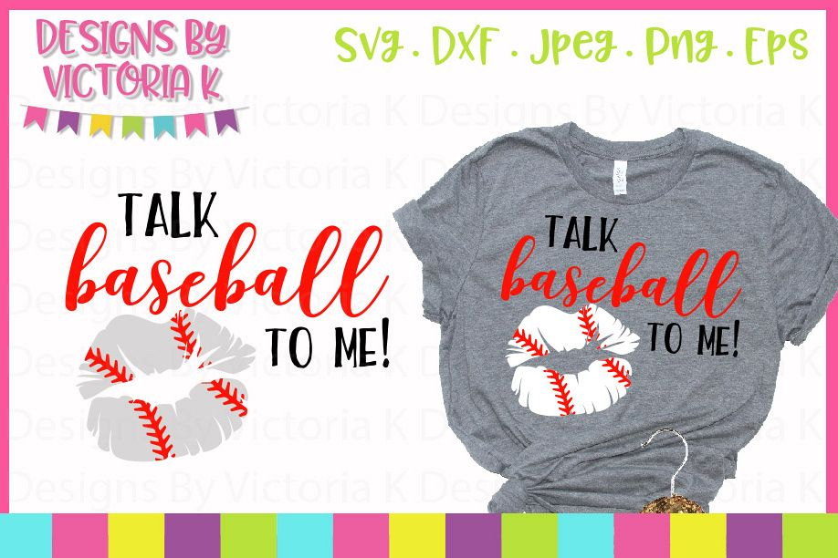 Talk Baseball to me Lips, SVG Cut Files (28805)   SVGs ...